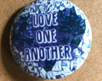 Love One Another Pinback Button, Peace Magnet, backpack pins, custom pins and patches, Inspirational Pin, Respect Magnet, Heart