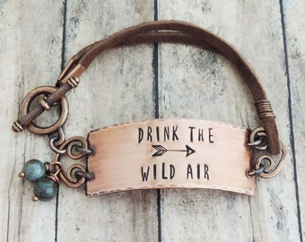 Drink the Wild Air Bracelet - Outdoor Jewelry - Hiking Jewelry - Gift for Hiker - Ralph Waldo Emerson Quote - Copper Bracelet