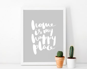 Brush Lettered Art Print - Home is my happy place