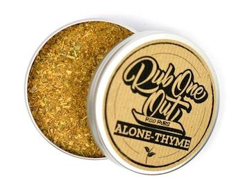 Alone-Thyme Dry Rub
