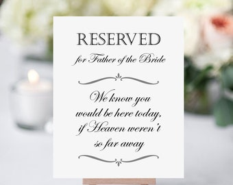 Father Of The Bride Memorial, Reserved Memorial Sign, Wedding Heaven, In Memory of, Memorial Table, Parent Memorial, Printable Wedding Sign