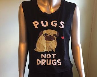 Pugs not drugs sleeveless tee