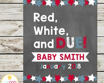 4TH OF JULY Pregnancy Announcement | Reveal | Red White and Due | Stars | Chalkboard | Fourth of July | Printable