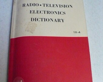 Radio, Television, Electronics Dictionary - 1962