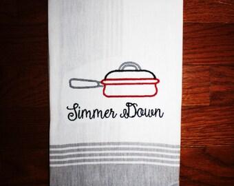 Simmer Down Kitchen Towel ~ Cute Kitchen Tea Towel ~ Rap Song Kitchen Decor  ~ Bridal