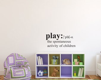 The Definition of Play Vinyl Wall Decals Great of your Child's Room, Playroom in YOUR Choice of Colors