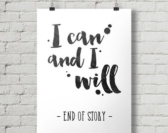 I Can And I Will - Inspirational Quote Typography Poster Printable
