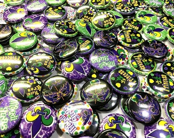 """Mardi Gras, 1"""",  Mardi Gras Buttons, Mardi Gras Flatbacks, Mardi Gras Badge, Mardi Gras Party, Mardi Gras Party Favors, New Orleans Pinbacks"""