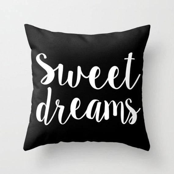 Sweet Dreams Pillow w/ Insert   Throw Pillow   Pillow Case   Pillow Cover   Office Decor    Home Decor   Statement Pillow