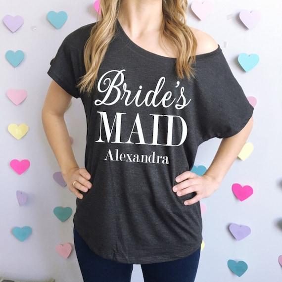 Bridesmaid flowy off the shoulder t shirt brides maid shirt for Bridal shower t shirt sayings