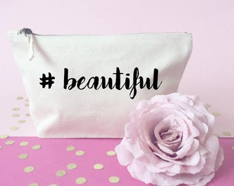 Hashtag makeup bag- Cosmetic bag- Gift for her- Toiletry bag- large cosmetic bag- Inspirational quote- Personalised cosmetic bag-Quote bag