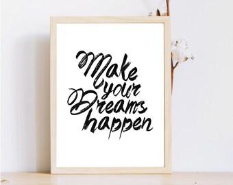 Réaliser vos rêves, devise, téléchargement immédiat, motivation impression numérique impression, rêve de motivation print, imprimable, imprimer le travail