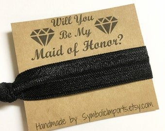 Will you be my Maid of Honor Gift - Maid of Honor Gift - Elastic Hair Tie - Hair Tie Favor - Maid of Honor Proposal - Hair Tie Gift