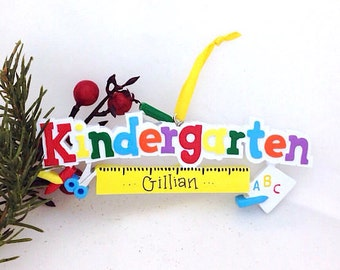 Kindergarten Personalized Christmas Ornament - Toddler and Child Christmas Ornament - School Ornament - Custom Name or Message