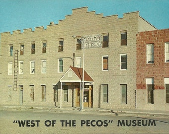 Vintage 1960s Postcard Texas West of the Pecos Museum Wild West Saloon Outlaw Hotel Roadside Attraction Photochrome Era Postally Unused