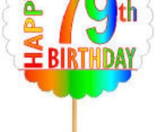 Happy 79th Birthday Rainbow Cupcake Decoration Topper Picks -12pk