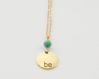 Be Necklace, Inspirational Necklace, Mantra Necklace, Gold Necklace, Gold Birthstone Necklace, Gold Necklace, Birthday Necklace