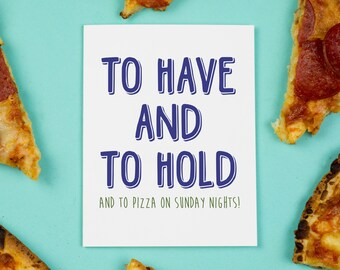 Sunday Night Pizza Card, Wedding, Marriage, Love