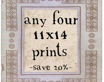 SAVE OVER 20% - Any Four 11x14 or 10x10 Vintage Inspired Prints - SALE