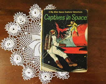 Vintage Book Decor Captives in Space Dig Allen Astronaut Boy's Room 1960 Illustrations
