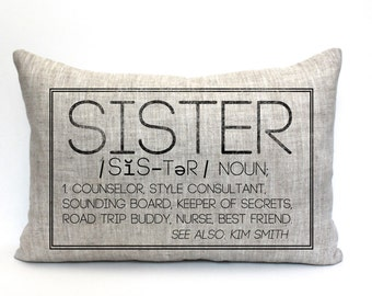 "mother's day gift, sister pillow, gift for her, sister gift, sister definition - ""The Sister"""