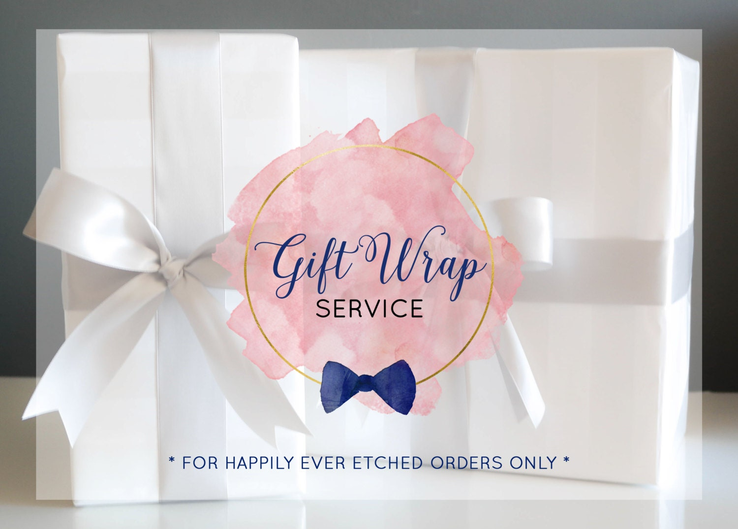Gift Wrapping Service Happily Ever Etched Orders Only
