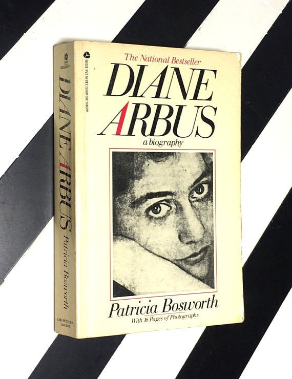 Diane Arbus: A Biography by Patricia Bosworth (1985) softcover book