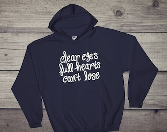 Clear Eyes Full Hearts Can't Lose Friday Night Lights Inspired Hooded Sweatshirt