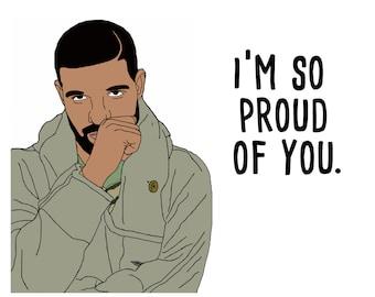 I'm So Proud of You Drake Graduation Card
