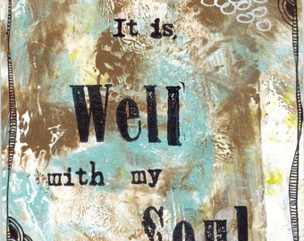It Is Well With My Soul Card//Art Card//Handmade Card