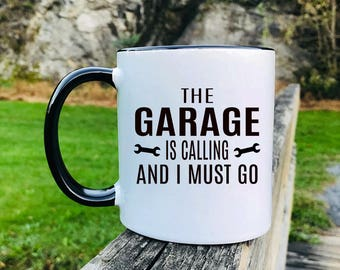 The Garage Is Calling And I Must Go - Mug - Husband Gift - Mechanic's Gift  - Garage Gift - Dad Mug