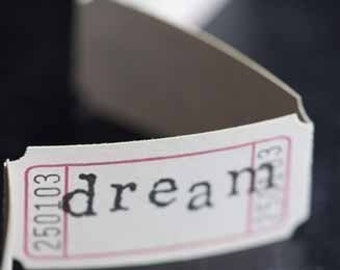 Vintage Style Hand Stamped Dream Carnival Tickets