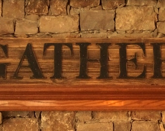 Rustic GATHER Sign on Reclaimed Barn Wood(Horizontal)