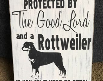 This Home Protected by The Good Lord & a Rottweiler...Handmade Wood/Pallet Sign