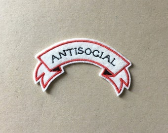 Antisocial Sew On Embroidered Patch
