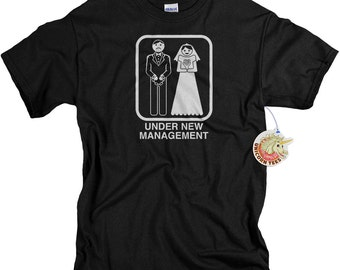 Under new management funny mens t-shirt bachelor party wedding groom adult humor hangover tshirt gift for friend brother