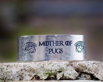 Mother of Pugs Engraved Bracelet Cuff
