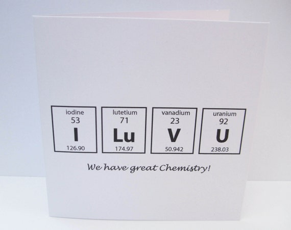 Elegant Valentineu0027s Day Card   We Have Great Chemistry   Card For A Chemist  Scientist   Paper Handmade Greeting Card   Science Geek   Periodic Table