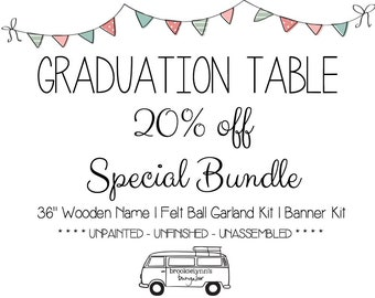 Graduation Table Special Bundle, 36 inch Wooden Name Cutout, Bunting Banner and Felt Ball Garland, Complete or as Unassembled Kits