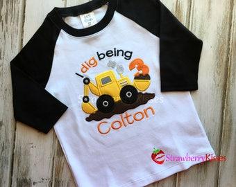 I dig being [age] - Construction Theme Birthday Shirt - Backhoe/Digger Shirt - Raglan style shirt