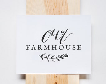 Our Farmhouse Print, Home Print, Calligraphy, Wall Art, Farm, Country, Stamp Effect, INSTANT DOWNLOAD
