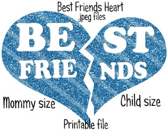 Best Friends Heart Printable Digital Downloads .jpeg Files for iron-ons, heat transfer, Scrapbooking, Cards, Tags, DIY, YOU PRINT