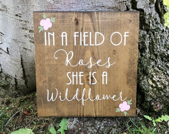 Rustic Home Decor,Nursery Decor,Nursery Sign,Girl Decor,Baby Room Sign,Farmhouse Style Nursery,Roses,Wildflowers,Pregnant,Baby,Wood Sign