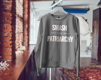 """Feminist Soft Sweatshirt: """"Smash the Patriarchy"""" Sweater from Fourth Wave Feminist Apparel (Multiple colors)"""