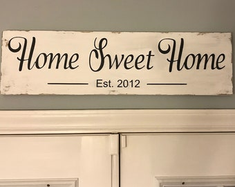 """Home Sweet Home Wood Sign, Personalized Home Sign, Rustic Home Sign,  approx 7.25"""" x 26"""""""