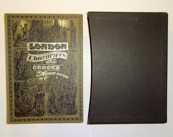 1996 LONDON CHARACTERS And CROOKS, Illustrated, Folio Society w/Slip Case, Like New