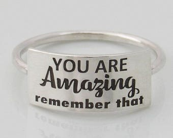 Inspirational Ring, Friendship Ring, Message Ring, Engraved Ring, Sterling Silver Ring