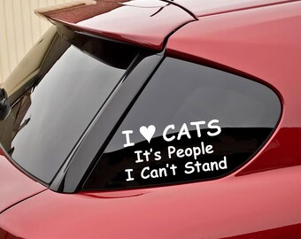 I Love Cats It's People I Can't Stand Decal