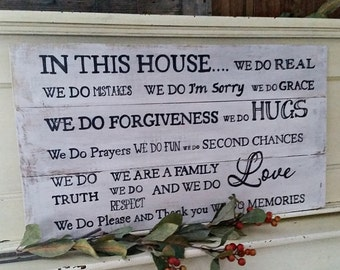 Gift, In This House We Do Real... Wood signs, family rules, inspirational signs