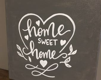 Home sweet home painted canvas